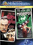Theater of Blood & Madhouse