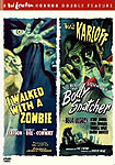 I Walked With A Zombie & The Body Snatcher - 1943